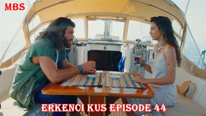 Erkenci Kuş Episode 44