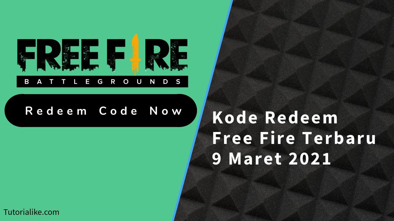 Ambil Sekarang ! Kode Redeem Free Fire (FF) 9 Maret 2021 Terbaru
