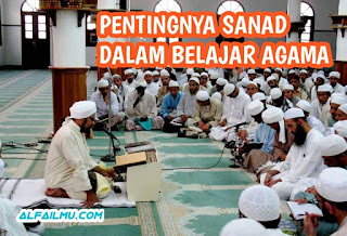 pentingnya sanad dalam belajar ilmu agama