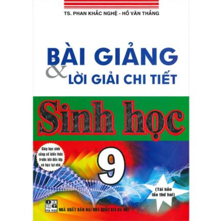 Bài Giảng & Lời Giải Chi Tiết Sinh Học 9 (Tái Bản) ebook PDF-EPUB-AWZ3-PRC-MOBI