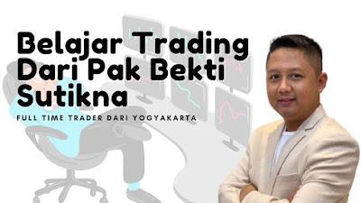 Bekti Sutikna : Modal 220 Juta Untung 14 Miliar Dari Trading Saham