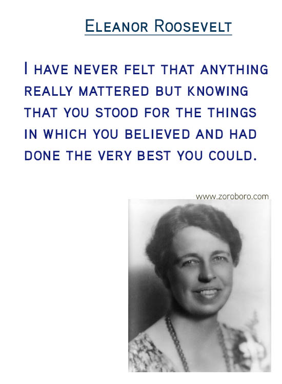 Eleanor Roosevelt Quotes.Fear Quotes, Inspiration Quotes, Confidence Quotes, Beauty Quotes, Happiness Quotes & Life Quotes. Eleanor Roosevelt Thoughts