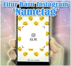 Instagram Tambah Fitur Baru 'Nametag', Begini Cara Menggunakannya