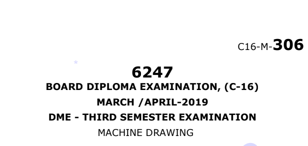 Machine Drawing old Model Previous question papers c16 mechanical march-april 2019