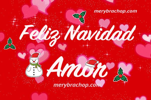 imagen de navidad, feliz navidad amor, para esposo,. novio, pareja, novia, esposa, enamorada