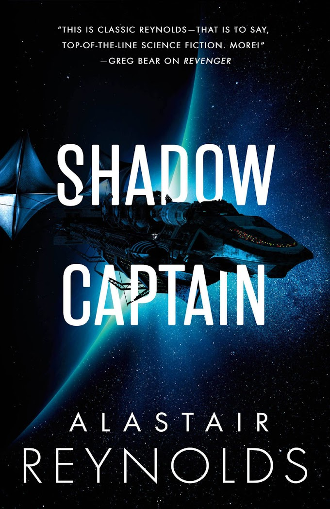 [PDF] Free Download and Read Online Shadow Captain By Alastair Reynolds