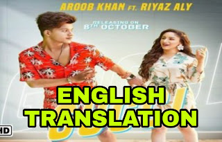 Gucci Lyrics | Translation | in English/Hindi – Aroob Khan | Riyaz Aly