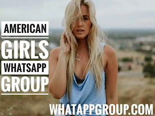 Do you find American Girls WhatsApp groups then right here discover 5000+ best collections of groups links