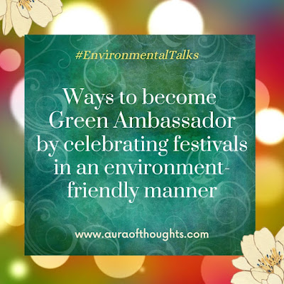 festivals with environment care - MeenalSonal