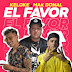 KELOKE FT MAK DONAL - EL FAVOR (VERSION CUMBIA)