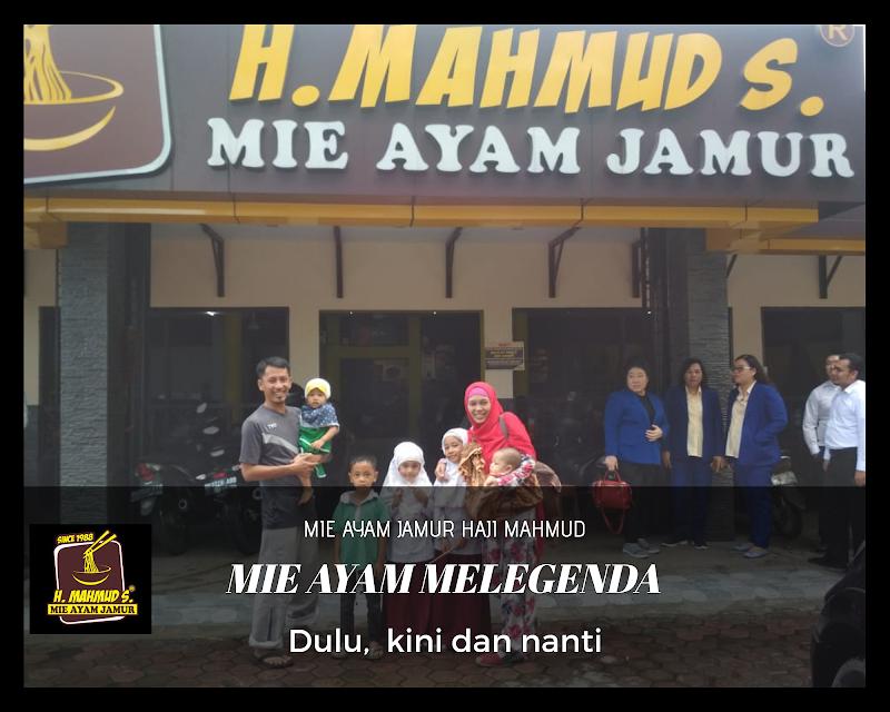 Mie Ayam Jamur Haji MAHMUD,  dulu, kini dan nanti