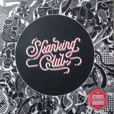 SKANKING CLUB - Venimos Andando (2016)
