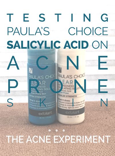 Paula's Choice Salicylic Acid Review - The Acne Experiment