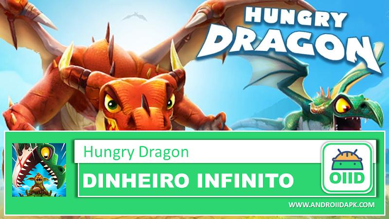 Hungry Dragon – APK MOD HACK – Dinheiro Infinito