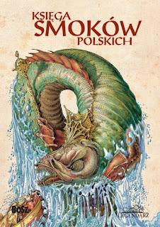 Księga smoków polskich - Paweł Zych, Witold Vargas