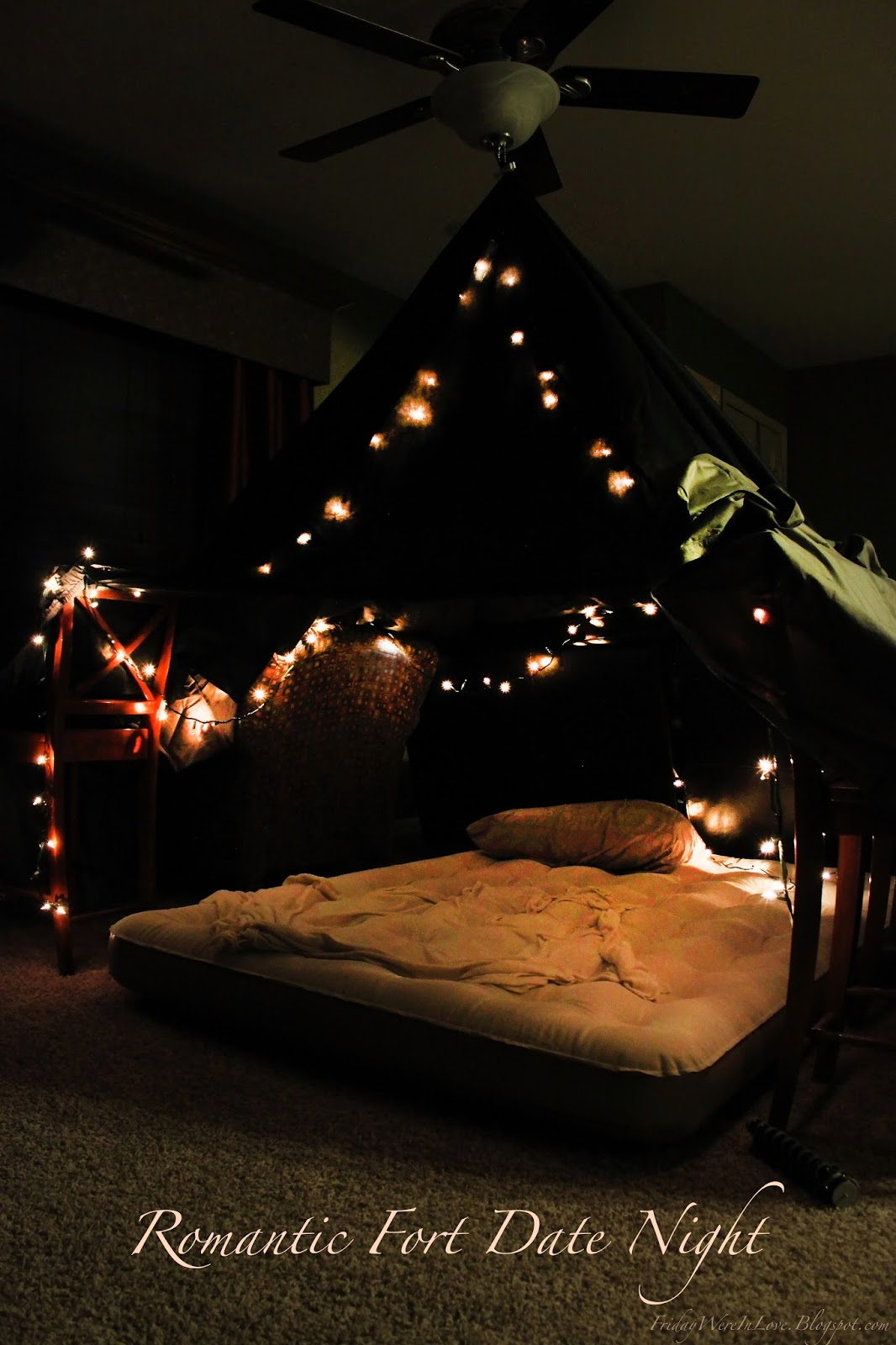Friday We Re In Love Romantic Fort Date Night
