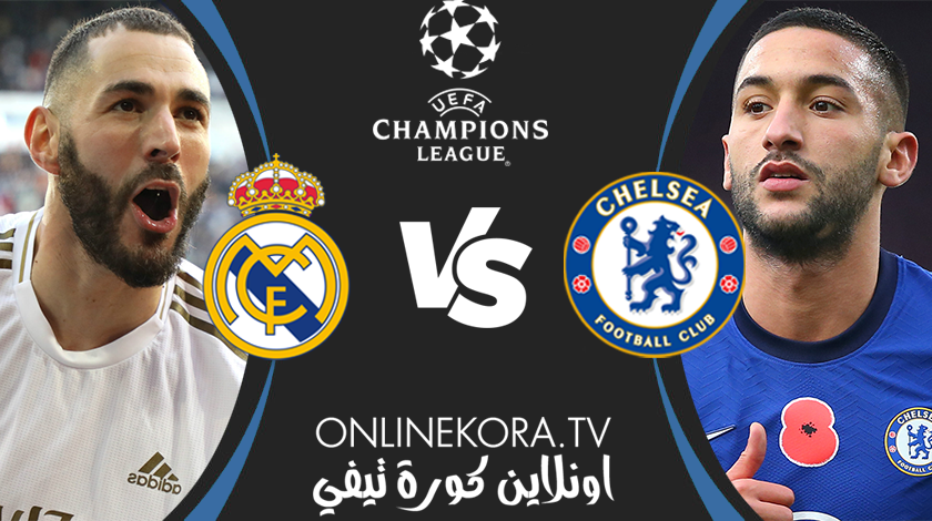 مشاهدة مباراة  ريال مدريد وتشيلسي بث مباشر اليوم 27-04-2021 في دوري أبطال أوروبا / Champions League Real Madrid vs Chelsea Live stream 27 April 2021