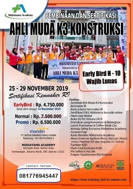 Ahli Muda K3 Konstruksi kemnaker tgl. 25 - 29 November 2019 di Jakarta