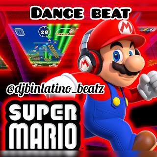 Freebeat: Super Mario Dance beat - Dj Binlatino Beatz (@djbinlatino_beatz)