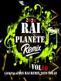 Planète Rai Remix 2020 Vol 10