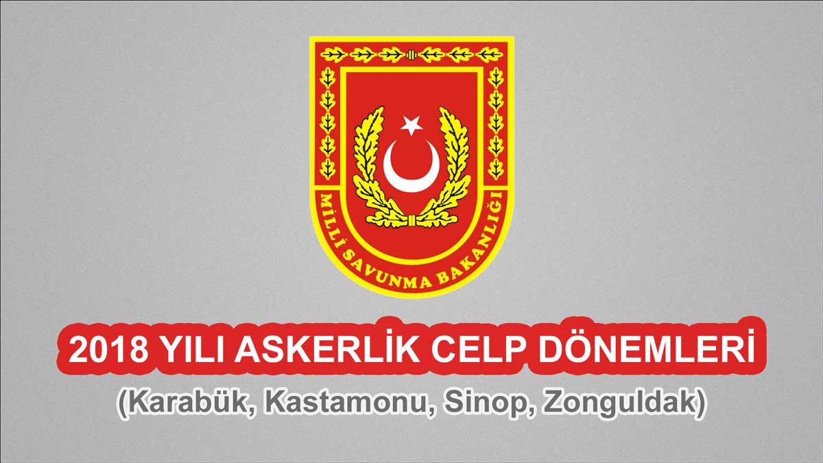 2018 Celp Dönemleri - Karabük, Kastamonu, Sinop, Zonguldak