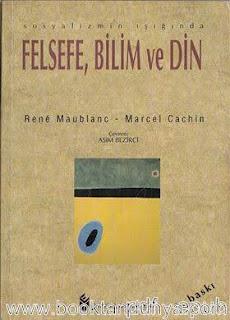 Rene Maublanc, Marcel Cachin - Sosyalizmin Işığında Felsefe Bilim ve Din