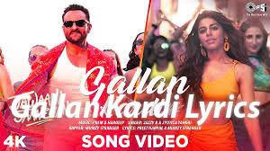Gallan Kardi Lyrics - Jawaani Jaaneman