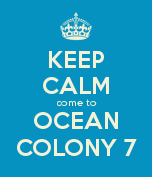 Keep Calm at Ocean Colony 7  www.condoinoceancitymaryland.com