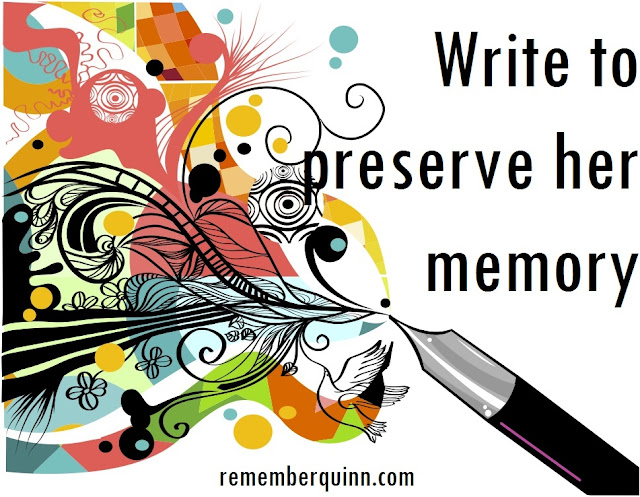 Write to preserve her memory