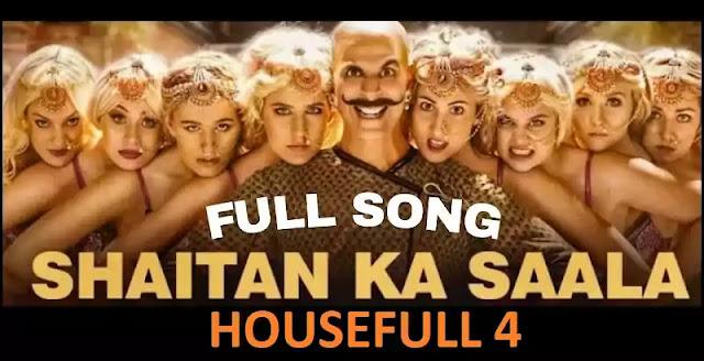 Shaitan Ka Saala Lyrics – Housefull 4 -SignatureLyrics