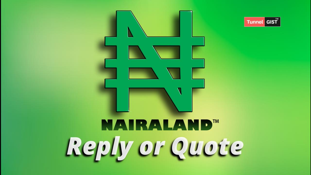 How to Reply or Quote Someone in Nairaland (Thread)