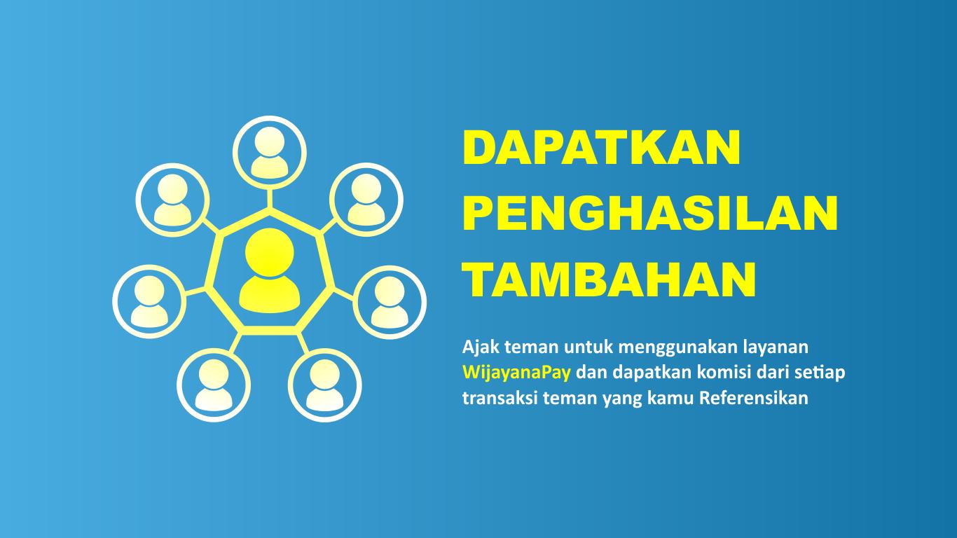 Cara Mendapatkan Penghasilan Tambahan di WijayanaPay