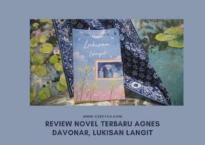 novel_terbaru_agnes_davonar_lukisan_langit