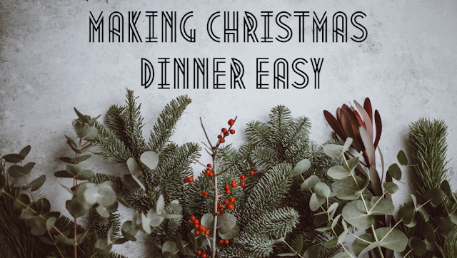 Tips on how to make Christmas dinner easier