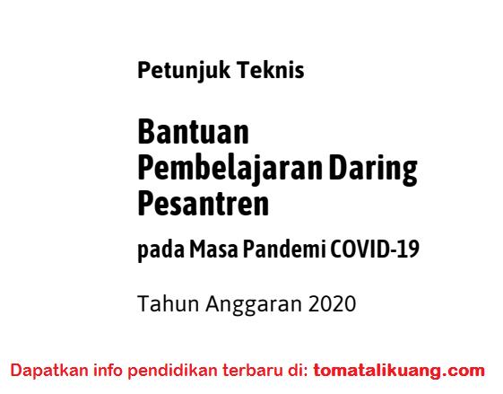 Petunjuk Teknis Bantuan Pembelajaran Daring Pesantren Tahun 2020 PDF tomatalikuang.com