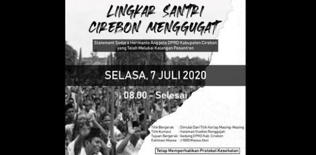 Tersinggung Pernyataan Ketua Komisi III, Ribuan Santri Bakal Geruduk DPRD Cirebon Hari Ini