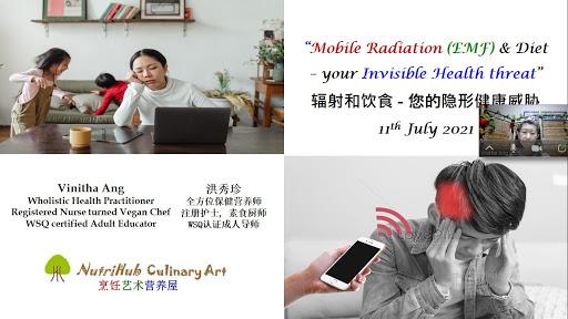 Mobile Radiation & Diet - Bilingual online class   辐射和饮食 - 双语线上课程