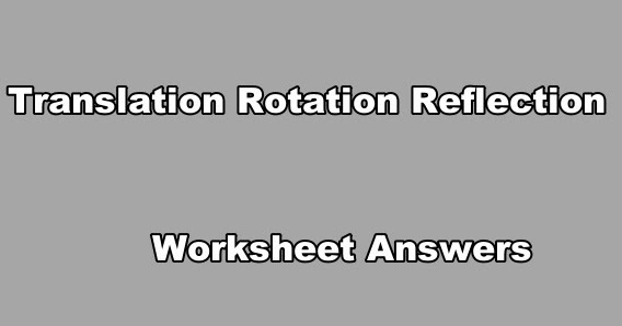 Exercours Translation Rotation Reflection Worksheet Answers Pdf