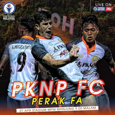 Live Streaming PKNP vs Perak Liga Super 27.4.2019