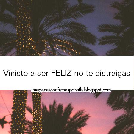 Ser feliz es lo vale