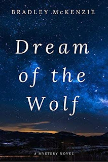 Dream of the Wolf - a page turning whodunit free kindle book promotion Bradley McKenzie
