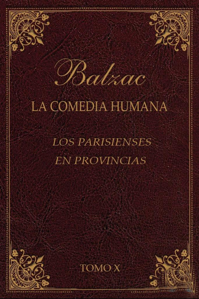 Los parisienses en provincias – Honore de Balzac [MultiFormato]