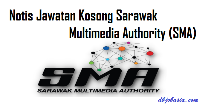 Notis Jawatan Kosong Sarawak Multimedia Authority (SMA)
