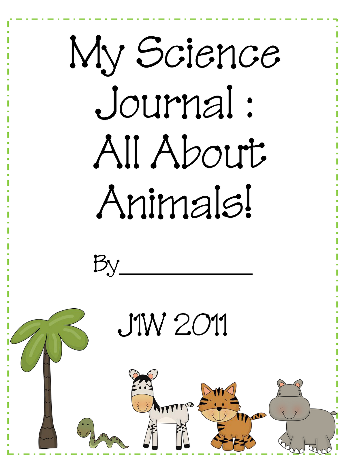 First Grade Serenade Science Journal All About Animals