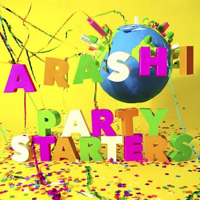 ARASHI - Party Starters lyrics lirik 歌詞 和訳 arti terjemahan kanji romaji indonesia translations info lagu album This is ARASHI