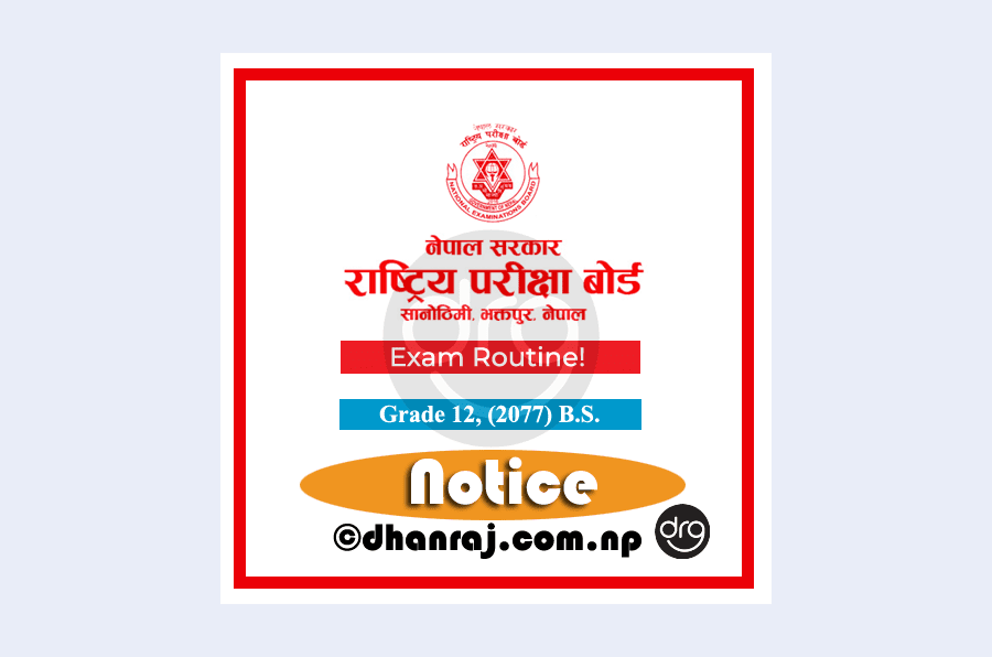 NEB-Grade-12-Exam-Routine-2077-2020-Published-Download-In-PDF