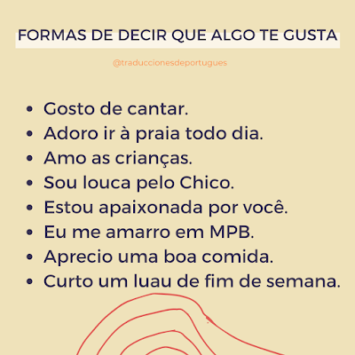Cómo se dice Me gustas en portugués
