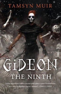 Gideon the Ninth (The Ninth House #1) by Tamsyn Muir