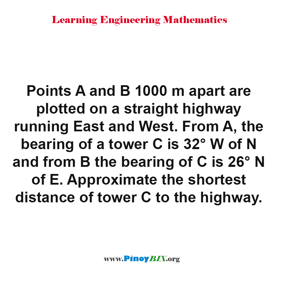 Approximate the shortest distance of tower C to the highway.
