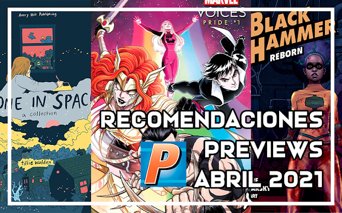 Cómics recomendados: Previews abril 2021